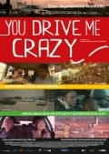 You Drive Me Crazy